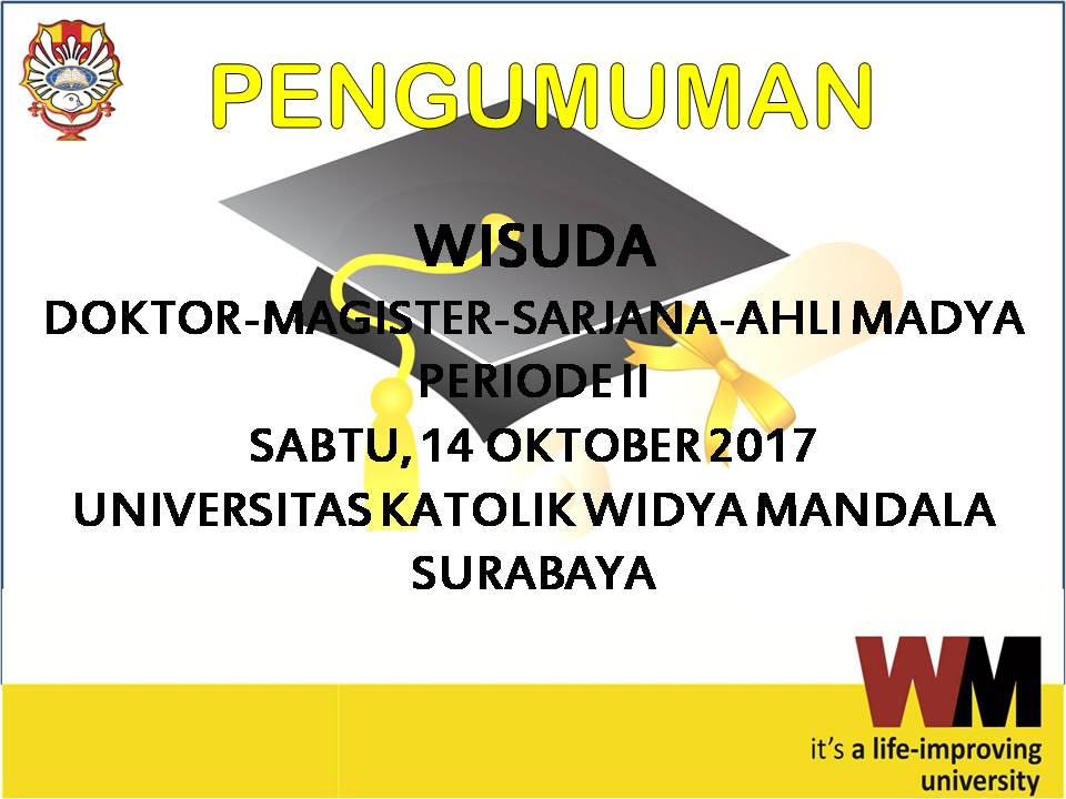 Pengumuman Wisuda UKWMS Periode II Tahun 2017