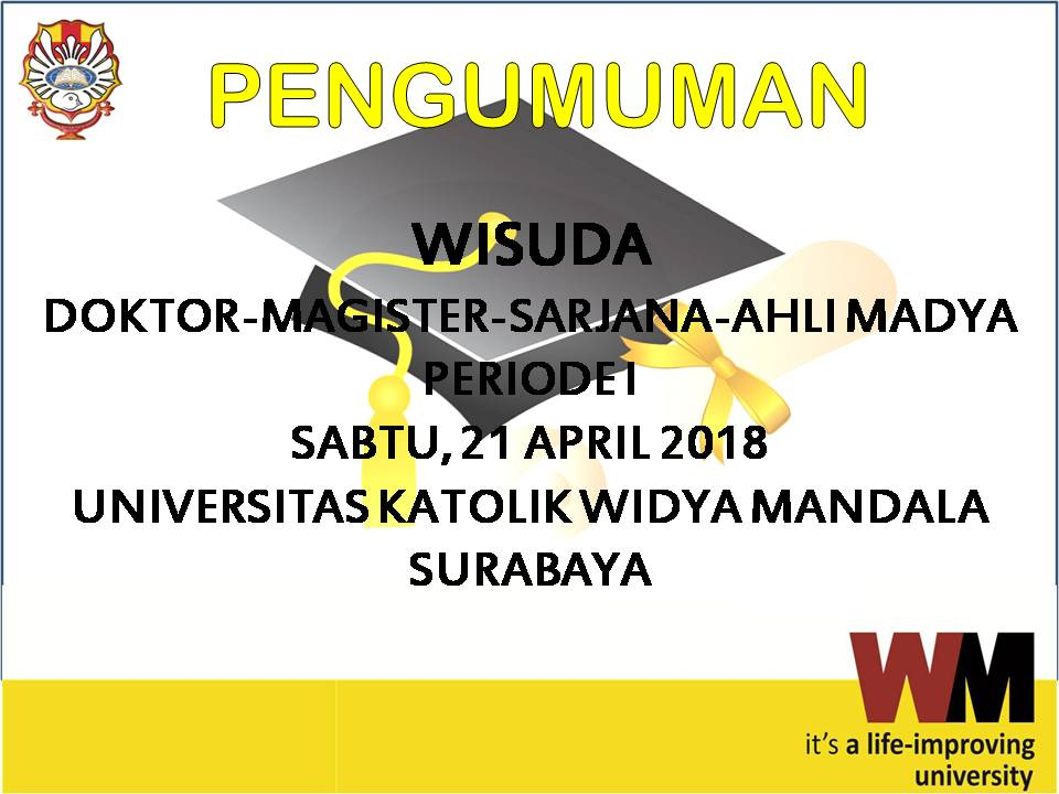 Pengumuman Wisuda UKWMS Periode I Tahun 2018